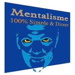 Mentalisme 100% Simple & Direct