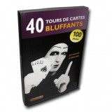 40 Tours de cartes Bluffants - le Livre