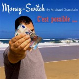 MONEY-SWITCH de Mickael Chatelain