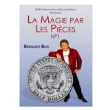 Dvd La magie par les pièces V.1 De Bernard Bilis