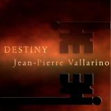 Destiny de Jean-Pierre Vallarino