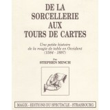 De la sorcellerie aux Tours de Cartes (Stephen Minch)