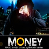 MAGIC-MONEY de Mickael Chatelain